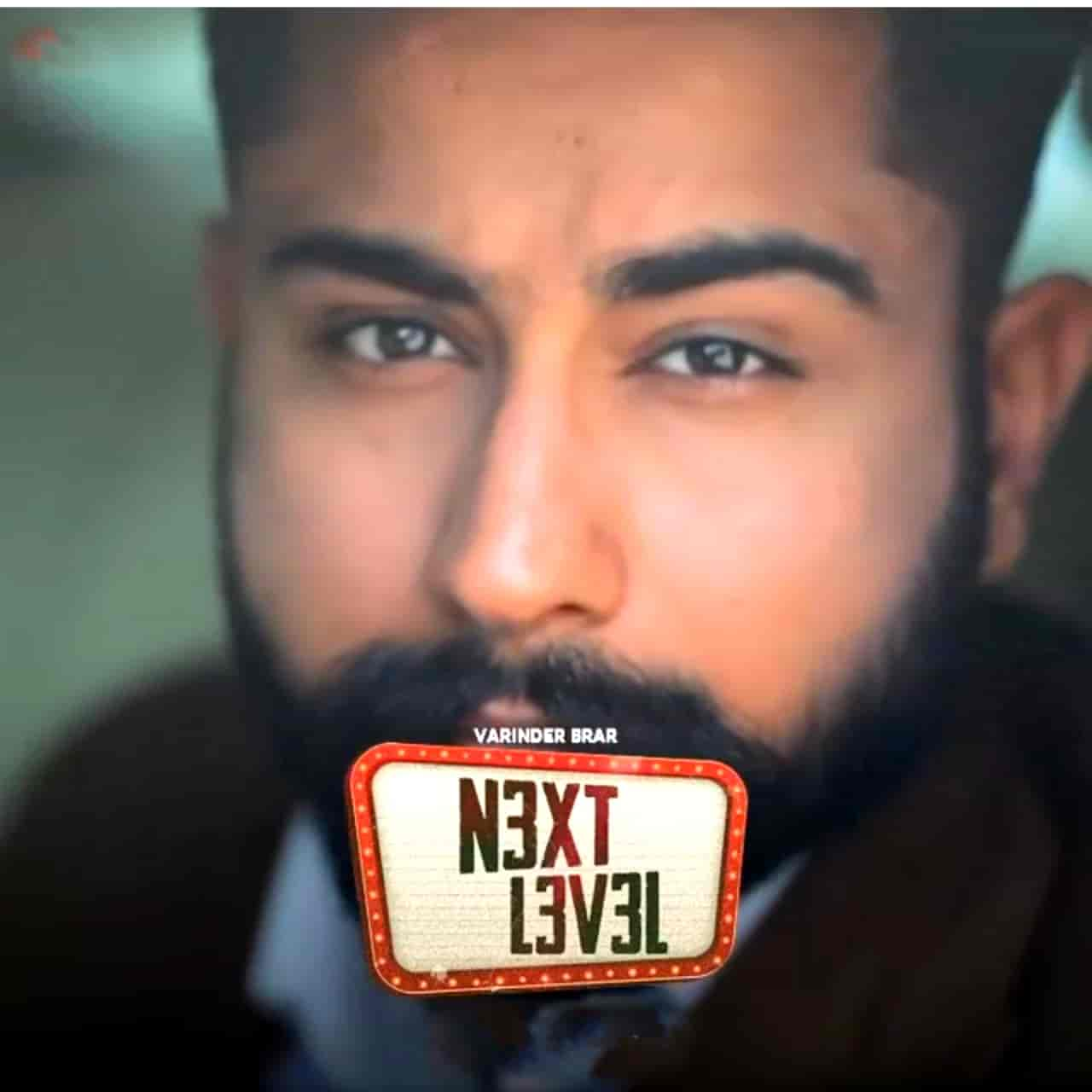 Next Level Punjabi Song Image Features Varinder Brar