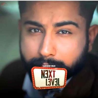 Next Level Punjabi Song Image Features Varinder Brar
