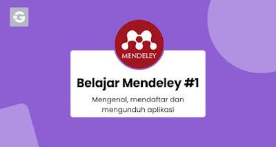 Belajar Mendeley #1: Mengenal, mendaftar dan mengunduh aplikasi