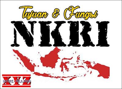 Tujuan Negara Kesatuan Republik Indonesia (NKRI), Fungsi Negara Kesatuan Republik Indonesia (NKRI). | www.materi-pelajaran.xyz
