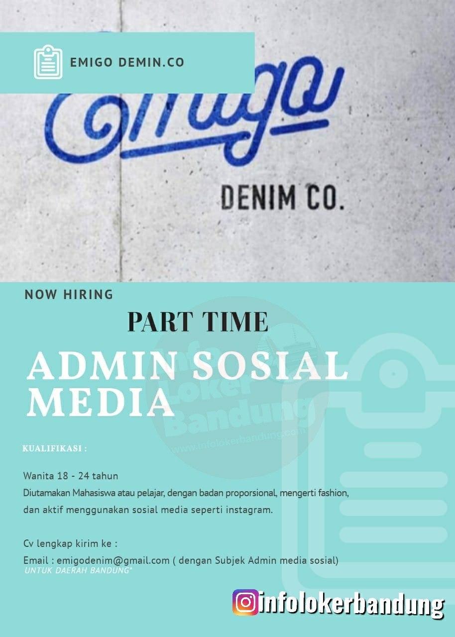 Lowongan Kerja Part Time Admin Sosial Media Emigo Denim Co Bandung Februari 2020 Info Loker Bandung 2021