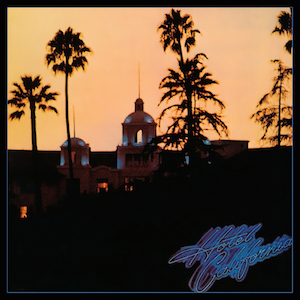 Imagen de portada del álbum de The Eagles: Hotel California, 1976
