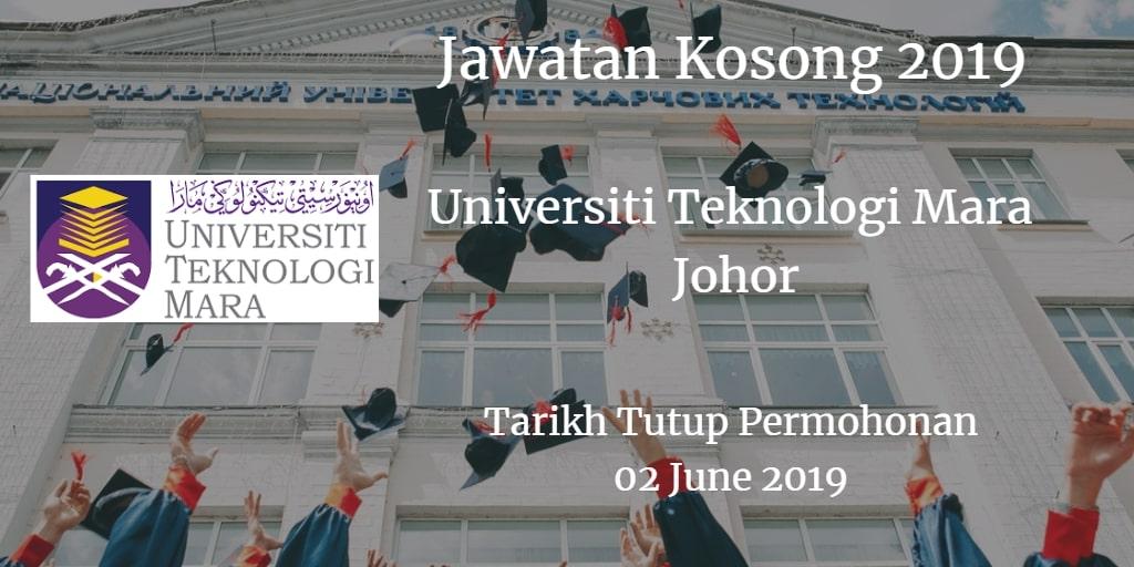 Jawatan Kosong UiTM Johor  02 June 2019
