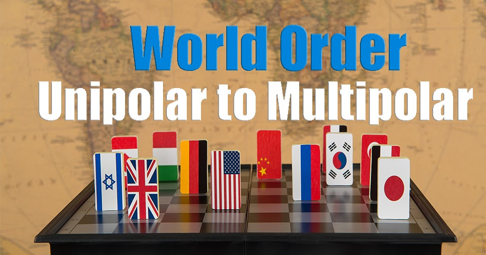 Moving towards multipolarity: End of a unipolar world - Global Village Space