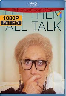 Let Them All Talk (2020)[1080p Web-DL] [Latino-Inglés][Google Drive] chapelHD