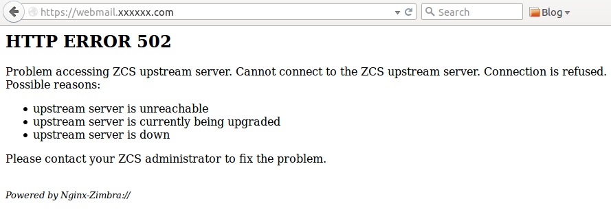 SOLVED] Cannot connect to the ZCS upstream server zimbra