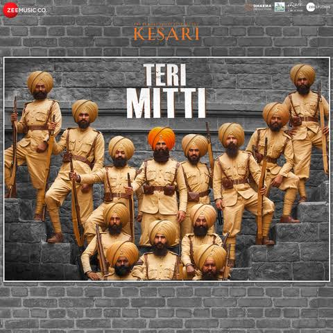 Teri Mitti Patriotic Song Lyrics, Sung By B Praak from the movie Kesari.
