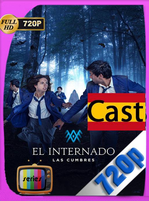 El Internado Las Cumbres Temporada 1 (2021) HD 720p Castellano [GoogleDrive] [tomyly]