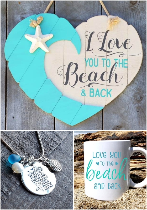 Love you to the Beach and Back Decor and Jewelry