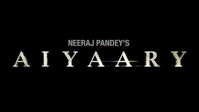 Aiyaary Movie Poster Image Download