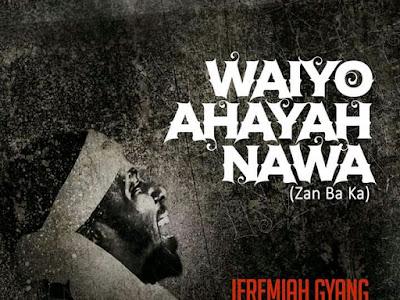 Waiyo-Ahayah-Nawa by Jeremiah Gyang