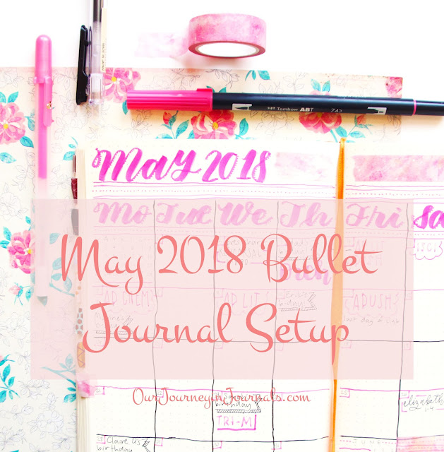 May 2018 Bullet Journal Setup