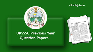 UKSSSC Assistant Instructor Previous Year Question Papers