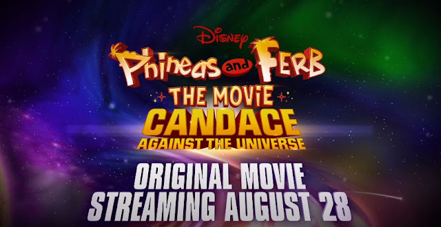 Disney+ Phineas and Ferb The Movie Candace Against the Universe 預告片 Trailer