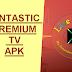 FANTASTIC PREMIUM TV APK : PREMIUM CHANNELS WITH SPORTS / VOD AND MORE