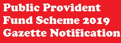 Public Provident Fund Scheme 2019 Gazette Notification