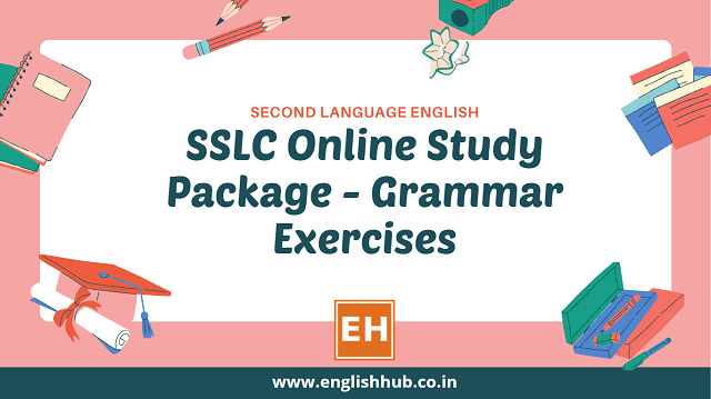 SSLC Second Language English - Online Study Package on Grammar Exercises