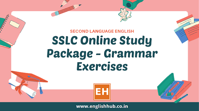 SSLC Second Language English: Grammar Exercises - 2