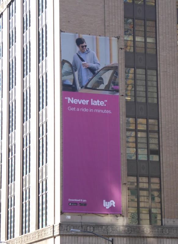Lyft Never late billboard Ninth Avenue NYC