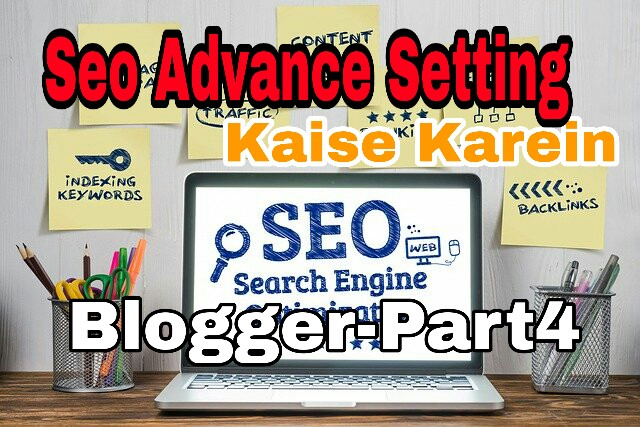 2020 me Blogger Blog Me Advance Seo Setting Kaise Kare Full Guide In Hindi | Techwithayan