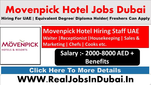 Movenpick Dubai Hotel Jobs - UAE 2021