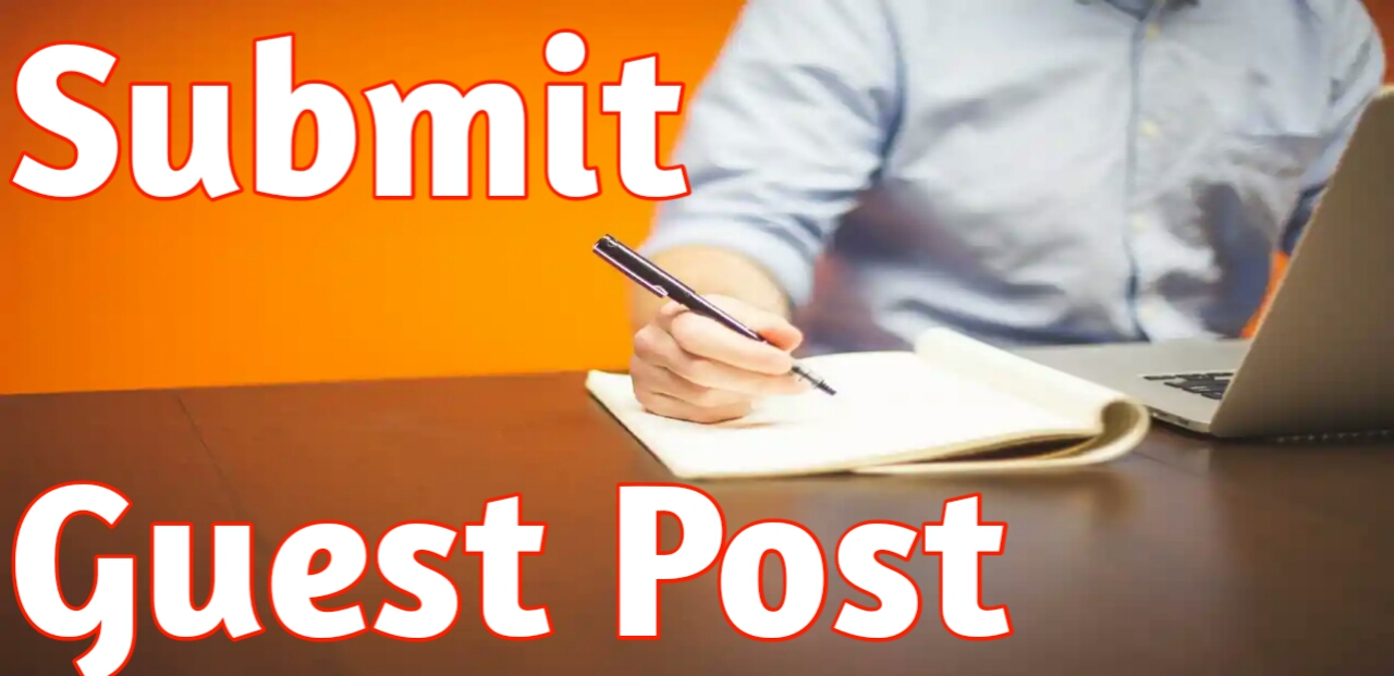 Submit Guest Post – GujjuAdvice blog par Guest Post Kaise kare.