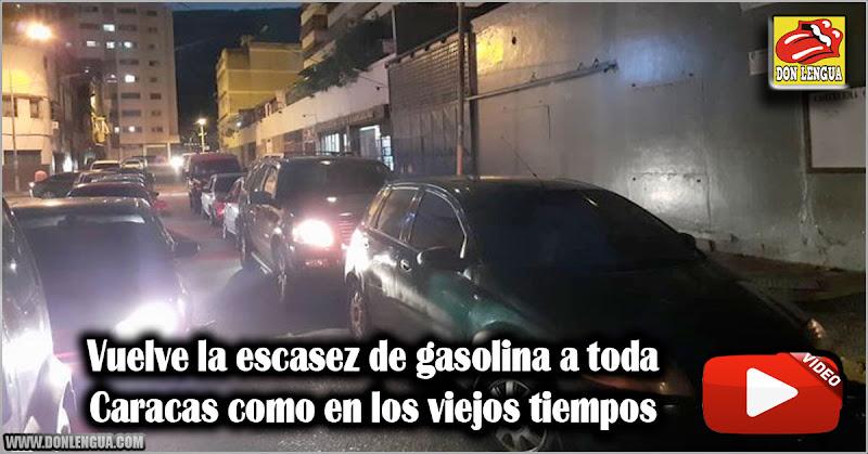 Vuelve la escasez de gasolina a toda Caracas como en los viejos tiempos