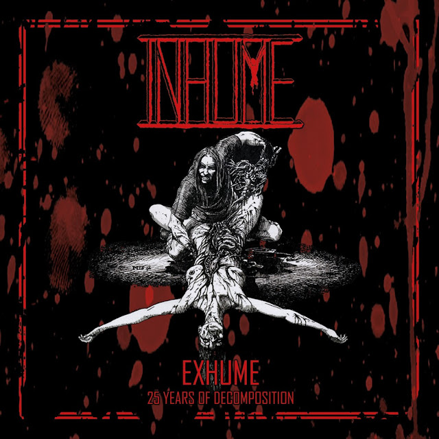 INHUME EXHUME 25 YEARS OF DECOMPOSITION GRINDCORE DEATH METAL PAYS BAS