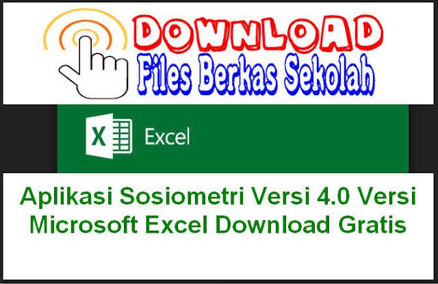 Aplikasi Sosiometri Versi 4.0 Versi Microsoft Excel Download Gratis