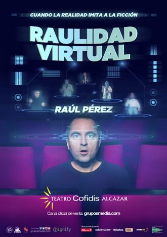 RAULIDAD VIRTUAL: EL MEJOR Y MÁS NOVEDOSO PRODUCTO CÓMICO DE RAÚL PÉREZ