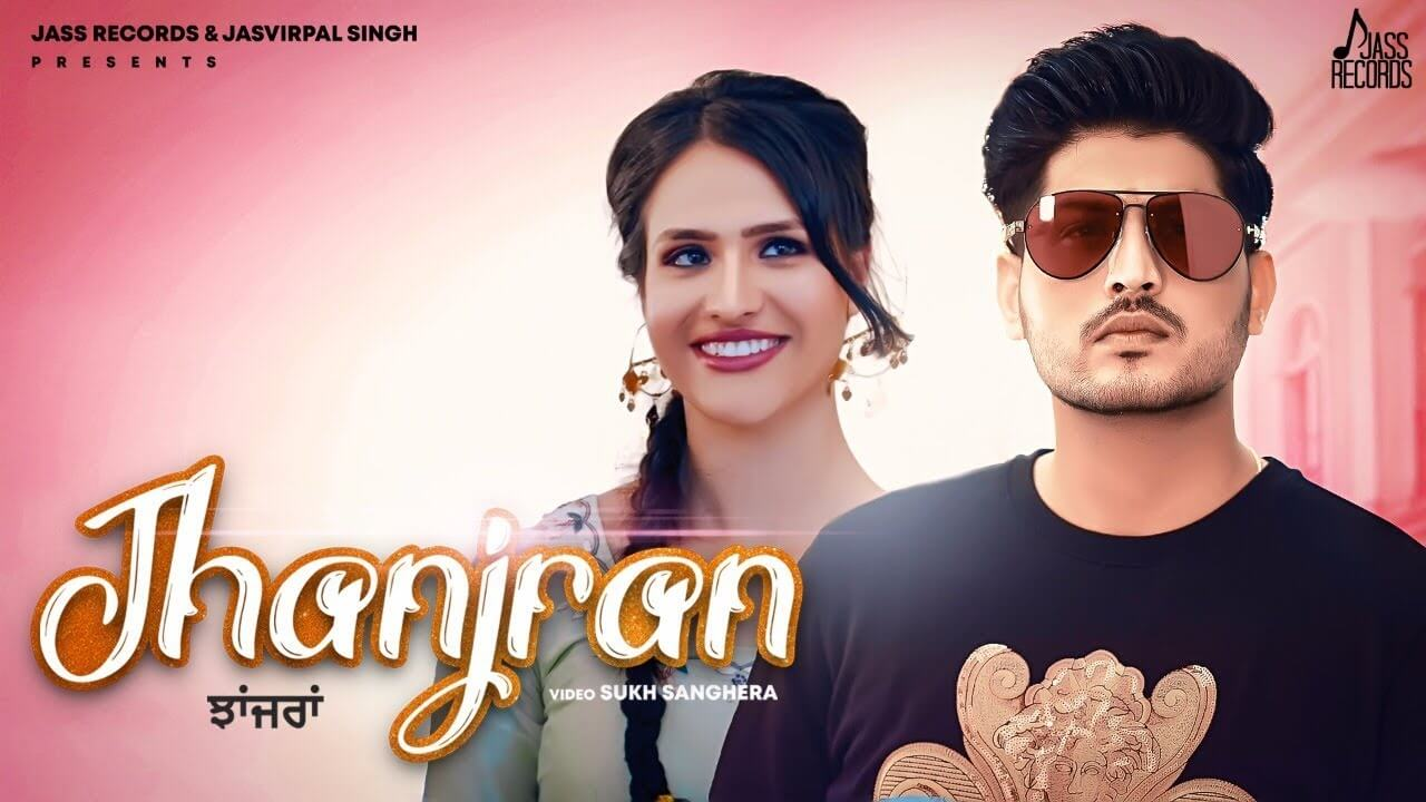 Jhanjran song lyrics in Hindi