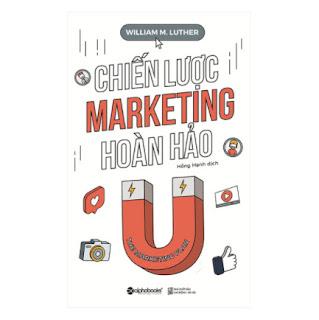Chiến Lược Marketing Hoàn Hảo (Tái Bản) ebook PDF EPUB AWZ3 PRC MOBI
