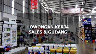 Lowongan Kerja Sales & Gudang Sungai Jawi Pal 3 Pontianak