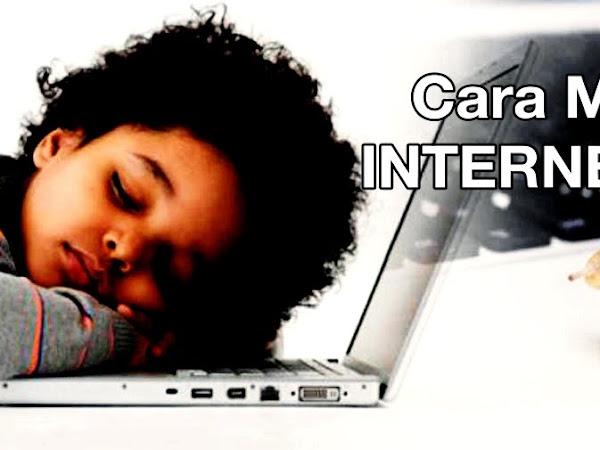 Cara Mengatasi Koneksi Internet Lelet