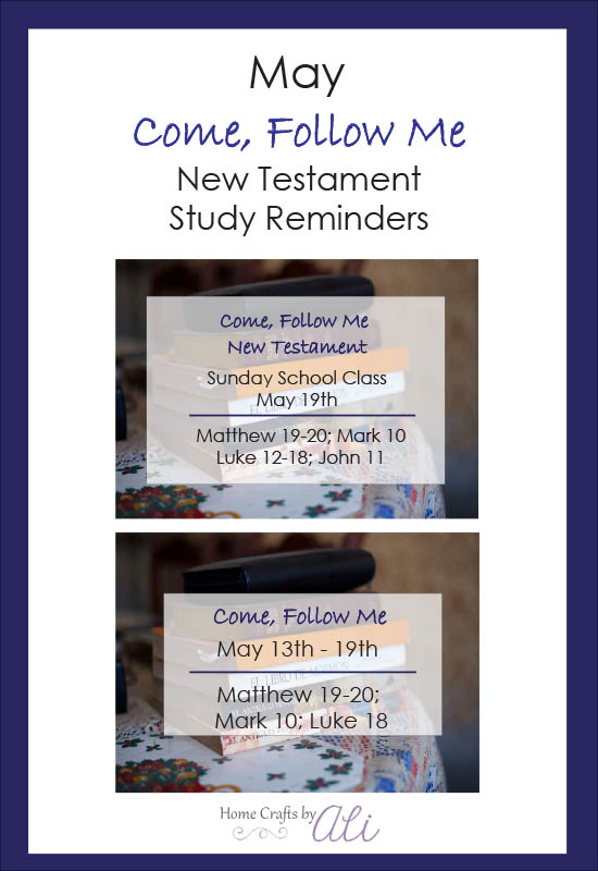Come, Follow Me Study Reminders for May - New Testament study reminders for individual and family assignements and adult Sunday School class