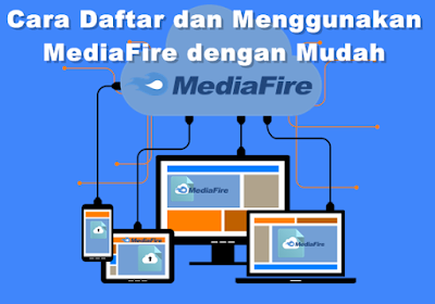 MediaFire is a file hosting site that provides storage of files together with files How to register together with Use MediaFire easily