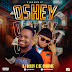 [AUDIO] Dj Dcozy ft De Courage - Oshey