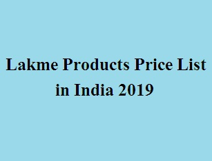 Lakme Products Price List in India 2019