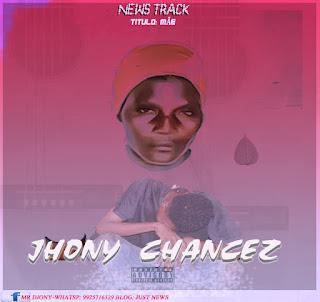 Jhonny Chancez - Mãe - Download mp3