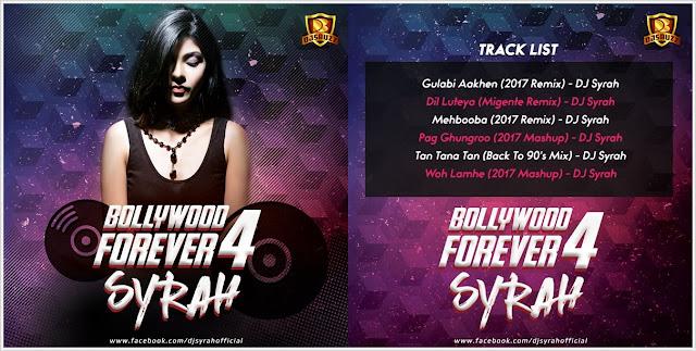 Bollywood Forever 4 – DJ Syrah