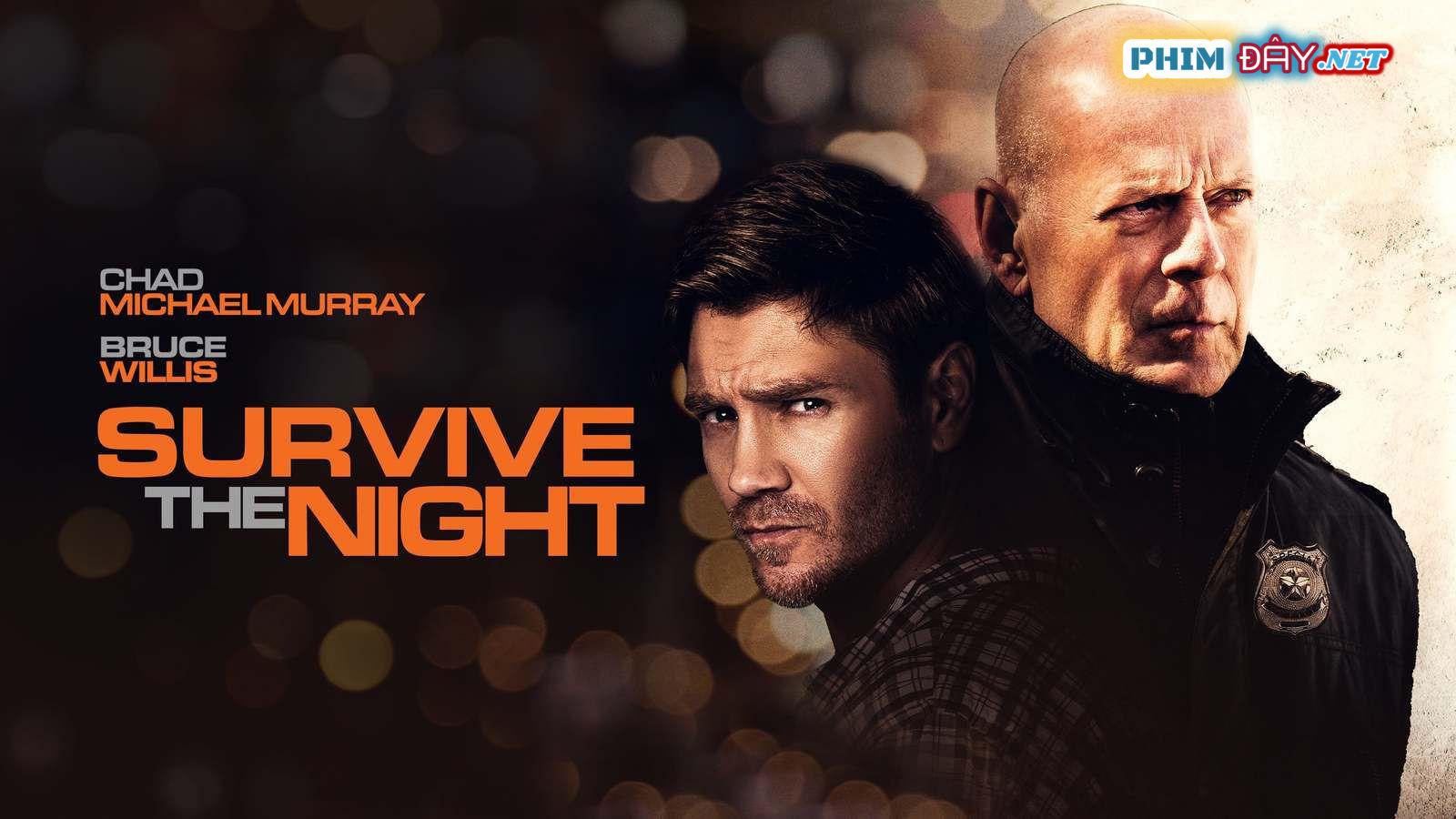 phim Đêm Sống Còn - Survive The Night (2020) vietsub hd