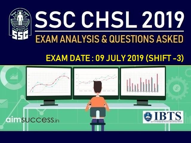 SSC CHSL Exam Analysis 9 July 2019: Shift 3