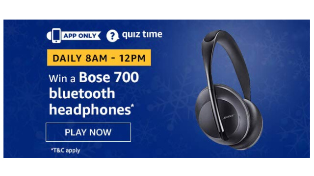 Amazon Quiz Answers Today 25 January win - Bose Bluetooth 700 Headphones