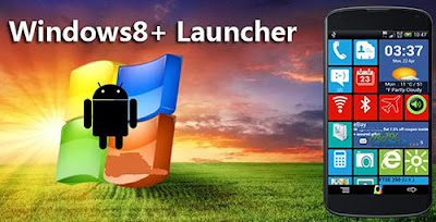Download Launcher Android Windows 8 Terbaru