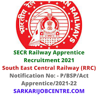 Indian Railway SECR Apprentice Recruitment 2021 Apply Online