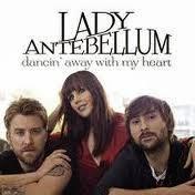Lady Antebellum Lyrics Dancin' Away With My Heart
