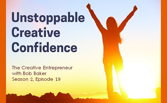 Unstoppable Creative Confidence