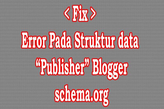 """Fix Error structured """"publisher"""" schema.org"""