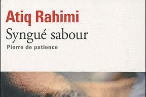 Lundi Librairie : Syngué Sabor, Pierre de patience - Atiq Rahimi