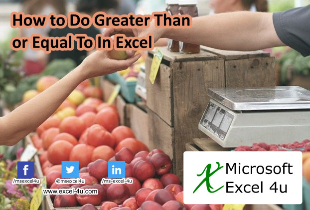 How to Do Greater Than or Equal To In Excel